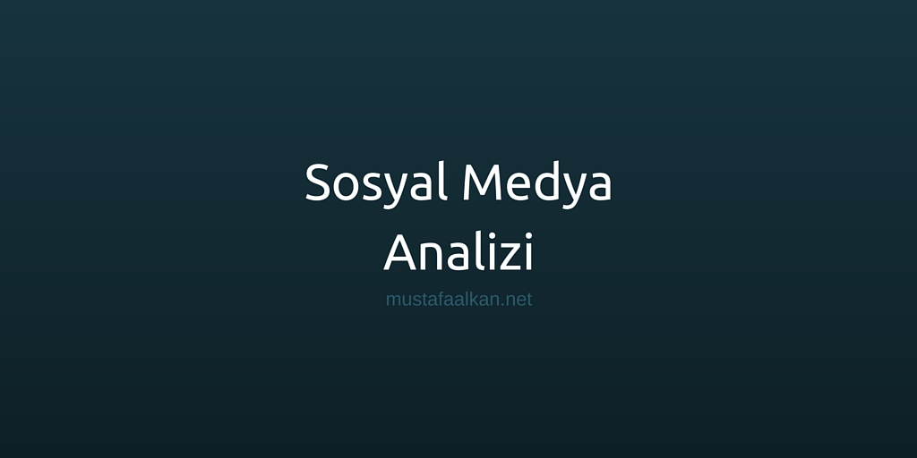 Sosyal Medya Analizi